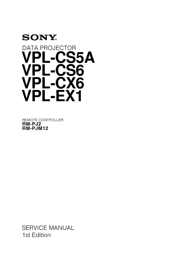 service manual for sony vpl cs5a cs6 cx6 ex1 vpl cs5a cs6 cx6 ex1 rh service diagrams com